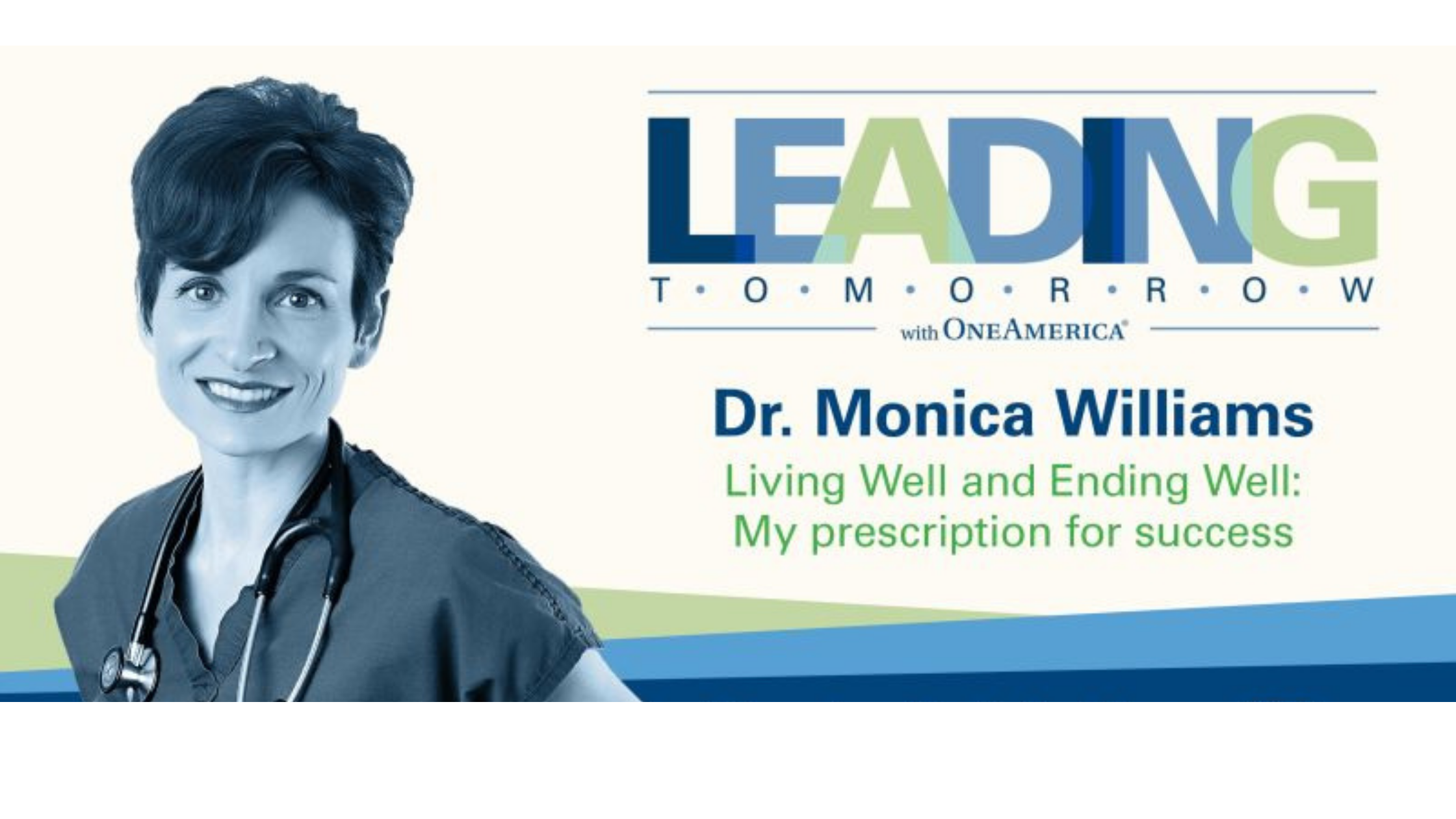 OneAmerica Leading Tomorrow web series with Dr. Monica Williams
