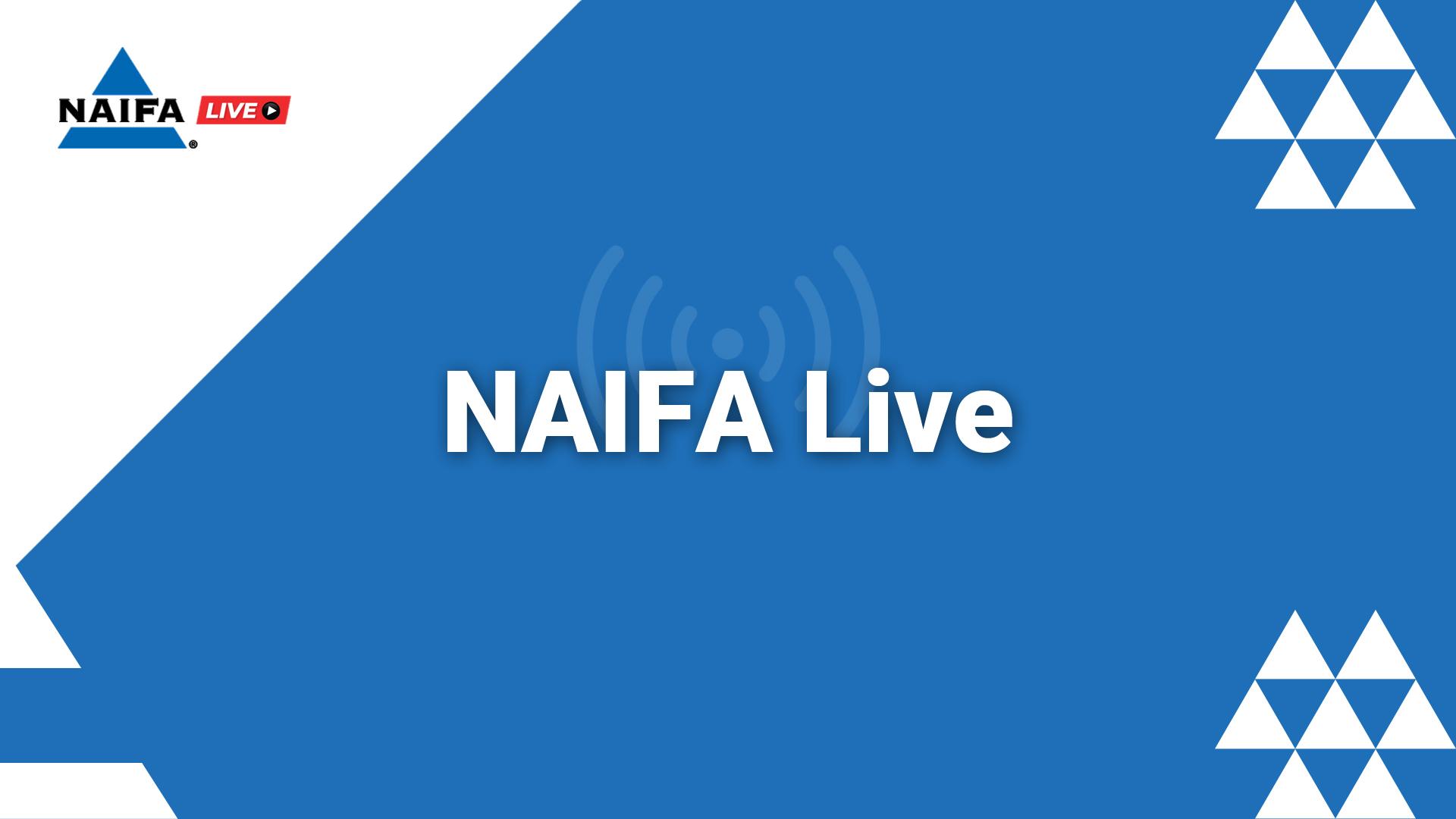 NAIFA Live
